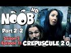 Noob - crepuscule 2.0 (partie 2/2)
