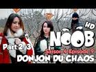Noob - Donjon du chaos (partie 2)