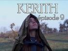 Kerith - Episode 9