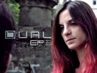 DUAL - Episode 3