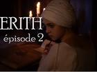 Kerith - Episode 2