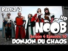 Noob - le donjon du chaos (partie 3)