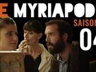 Le Myriapode - Les novices