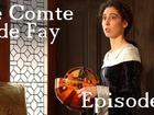 Le Comte de Fay - Episode 2