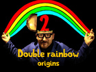 Double rainbow origins - Dramatic chipmunk