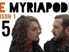 Le Myriapode - Le trentenaire désespérant