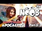 Noob - apocalypse (partie 3)